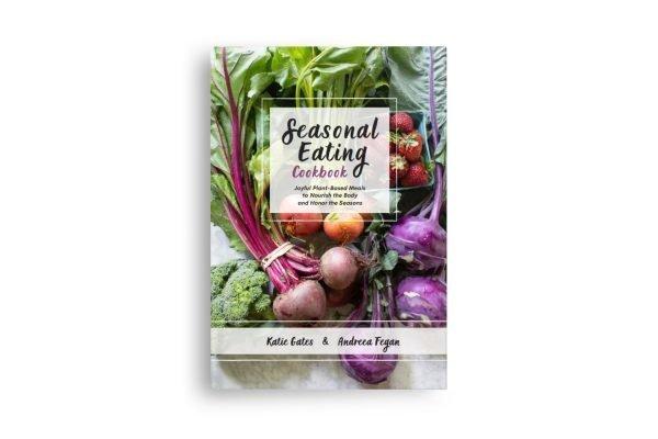 Seasonal Eating Cookbook Hardcover